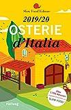 Osterie d'Italia 2019/20: Über 1.700 Adressen, ausgewählt und empfohlen von SLOW FOOD (Hallwag Gastronomische Reiseführer) - Slow Food Editore