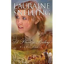 A Place to Belong (Wild West Wind Book #3): Volume 3