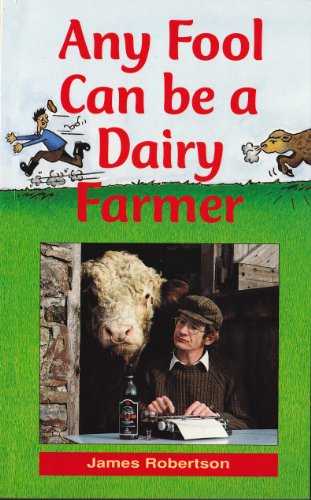 any-fool-can-be-a-dairy-farmer-any-fool-series-book-2