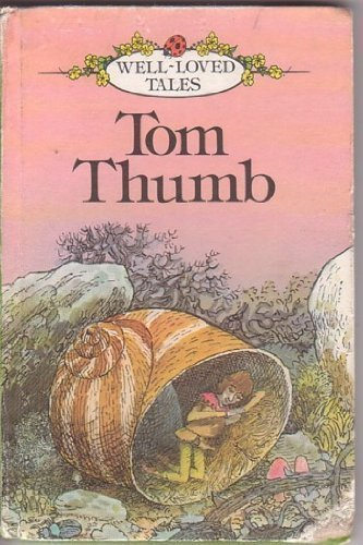 Tom Thumb : retold for easy reading by Vernon Mills ; illustrated by John Dyke.