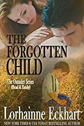 The Forgotten Child (Finding Love ~ The Outsider Series Book 1) (English Edition)