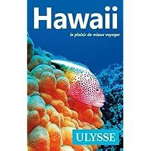 Hawaii le plaisir de mieux voyager