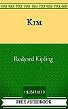 Kim: By Rudyard Kipling - Illustrated