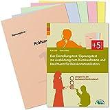 Der Einstellungstest/Eignungstest zur Ausbildung zum Bürokaufmann und Kaufmann für Bürokommunikation: Geeignet für alle kaufmännischen Büroberufe