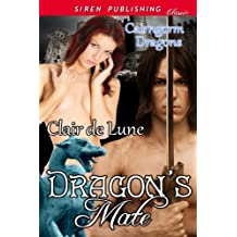 Dragon's Mate [Cairngorm Dragons 1] (Siren Publishing Classic)