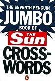 The Seventh Penguin Jumbo Book of The Sun Crosswords (Penguin Crosswords)