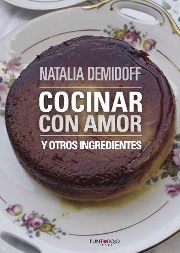 Cocinar con amor por Natalia Demidoff