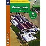 Genio rurale. Openbook-Extrakit. Con e-book. Con espansione online. Per le Scuole superiori