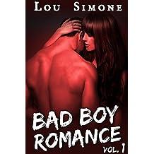Bad Boy Romance (Livre 1): (New Romance Adulte / Érotique, Bad Boy, Tentations, Première Fois, Alpha Male)
