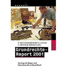Grundrechte-Report 2001: Zur Lage der Bürger- und Menschenrechte in Deutschland. Ein Projekt der Gustav Heinemann-Initiative, des Komitees für ... kritischer Juragruppen (rororo aktuell)