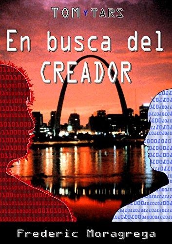Descargar Libro En busca del Creador. de Frederic Moragrega Garcia.