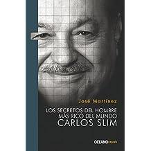 Los Secretos del Hombre Mas Rico del Mundo: Carlos Slim (Liderazgo)
