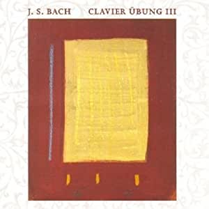 J.S. Bach - Clavier Ubung III