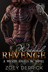 Wicked Revenge: A Wicked Angels MC Novel
