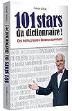 101 stars du dictionnaire ! Ces noms propres devenus communs