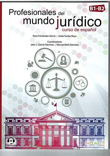 Profesionales del mundo jurídico - curso de español: mit Audio-Download, Nivel B1-B2 (Helbling...