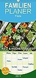 Heil- und Küchenkräuter - Familienplaner hoch (Wandkalender 2019 , 21 cm x 45 cm, hoch): Heilkräuter und Küchenkräuter im Garten (Monatskalender, 14 Seiten ) (CALVENDO Natur)