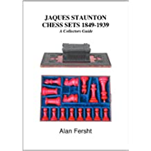 Jaques Staunton Chess Sets 1849-1939 (English Edition)
