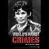 World's Worst Crimes: An A-Z of Evil Deeds