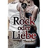 Rock oder Liebe - Thunder (RoL 3)