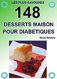 Telecharger Livres 148 DESSERTS MAISON POUR LES DIABETIQUES (PDF,EPUB,MOBI) gratuits en Francaise
