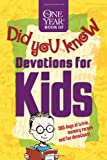 The One Year Book of Did You Know Devotions for Kids