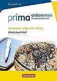 Prima ankommen / Geschichte, Erdkunde, Politik: Klasse 5/6 - Arbeitsbuch DaZ mit Lösungen