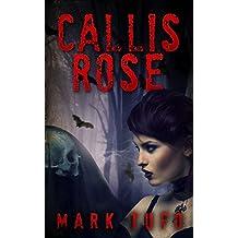 Callis Rose (English Edition)