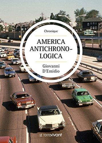 America Antichronologica: Chronique policière aux États-Unis