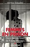Image de Femmes en prison : Dans les coulisses de Fleury-Mérogis