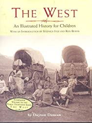 The West: An Illustrated History for Children