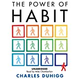The Power of Habit: Why We Do What We Do, and...