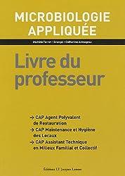 Microbiologie appliquée CAP : Livre du professeur