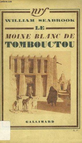 Le moine blanc de Tombouctou