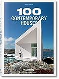 100 Contemporary Houses (Bibliotheca Universalis) - Philip Jodidio
