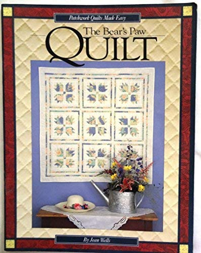 The Bear's Paw Quilt (Patchwork Quilts Made Easy Series No. II) -