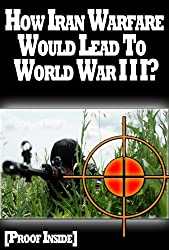 The Insiders: How Iran Warfare Will Lead To World War 3? [Proof Inside]