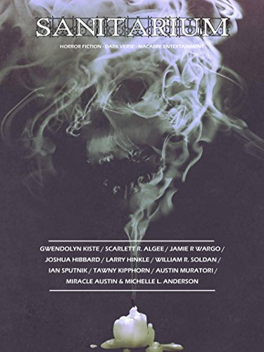 sanitarium-magazine-issue-50-bringing-you-the-best-short-horror-fiction-dark-verse-and-macabre-enter