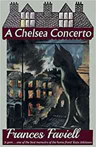 A Chelsea Concerto: Amazon.co.uk: Faviell, Frances: 9781911413776: Books