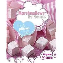 Marshmallows Made Marvellous