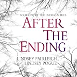After The Ending: The Ending Series, #1