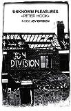 Unknown Pleasures: Inside Joy Division by Peter Hook (2012-08-31)