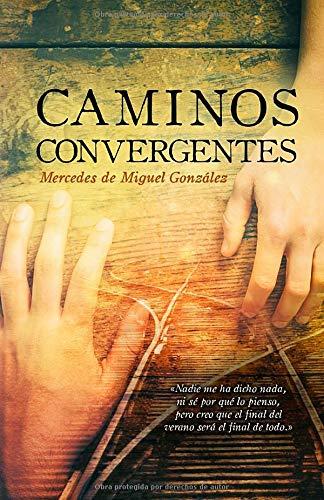 Caminos convergentes
