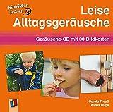 Leise Alltagsgeräusche: Geräusche-CD mit 30 Bildkarten (Hinhören lernen)