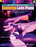 Exploring Latin Piano - South-American, Cuban and Spanish rhythms for the intermediate pianist - Schott Pop-Styles series - piano - edition with 2 CDs - (ED 13216)