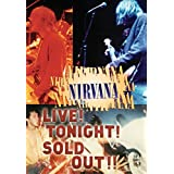 Nirvana : Live ! tonight ! sold out !!