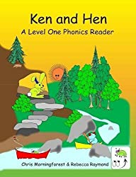 Ken and Hen - A Level One Phonics Reader by Chris Morningforest (2014-05-01)