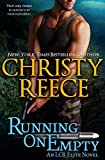 Running On Empty: An LCR Elite Novel by Christy Reece front cover