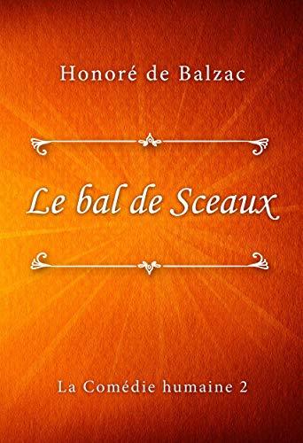 Le bal de Sceaux (French Edition)