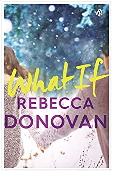 What If by [Donovan, Rebecca]